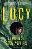 Lucy (0307473902) by Gonzales, Laurence