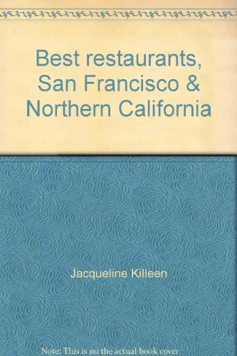 Best restaurants, San Francisco & Northern California, Killeen, Jacqueline