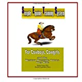 Marsha Heiden PhD Simple Equine Training System: For Cowboys, Cowgirls and the Western Dressage Horses they Ride