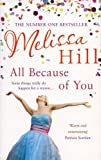 Melissa Hill All Because of You