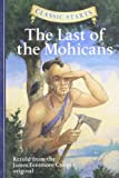 Classic Starts™: The Last of the Mohicans (Classic Starts(TM) Series)