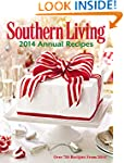 Southern Living Annual Recipes 2014:...