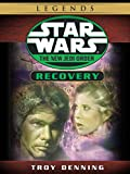Recovery: Star Wars (The New Jedi Order) (Short Story) (Star Wars: The New Jedi Order)