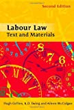 Labour Law: Text and Materials (Second Edition)