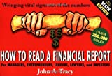 img - for By John A. Tracy CPA How to Read a Financial Report: Wringing Vital Signs Out of the Numbers (6th Edition) book / textbook / text book