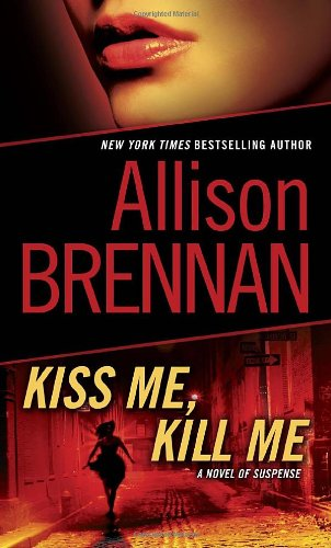 Image of Kiss Me, Kill Me: A Novel of Suspense (Lucy Kincaid)