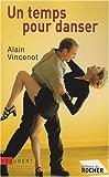 echange, troc Alain Vincenot - Un temps pour danser