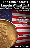 1909 - 1958 Lincoln Wheat Cent Values & Facts: 2015 Edition