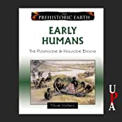 Early Humans | [Thom Holmes]