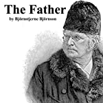 The Father | Bjornstjerne Bjornson