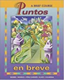 img - for Puntos en breve (Student Edition + Listening Comp. CD + CD-ROM) Student Package book / textbook / text book