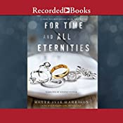 For Time and All Eternities | Mette Ivie Harrison