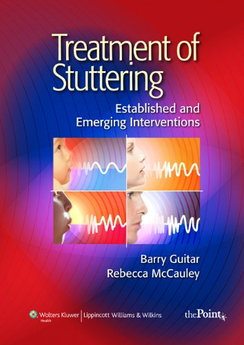 Treatment of Stuttering: Established and Emerging...