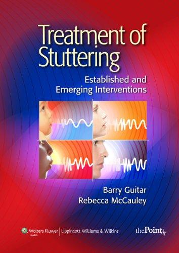 Treatment of Stuttering: Established and Emerging...