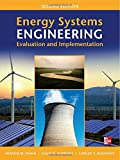 Energy Systems Engineering: Evaluation and Implementation, Second Edition