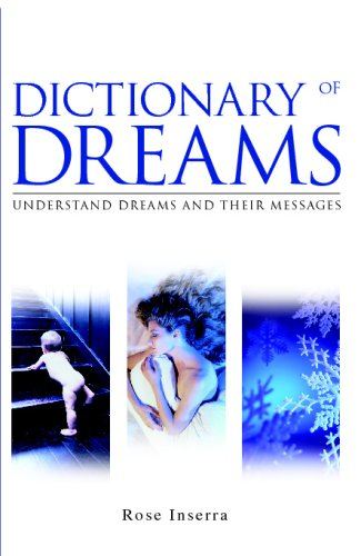 Dictionary Of Dreams: Understand Dreams And Their Messages