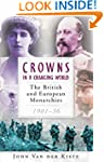 Crowns in a Changing World: The Briti...