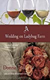 A Wedding on Ladybug Farm (Volume 6)