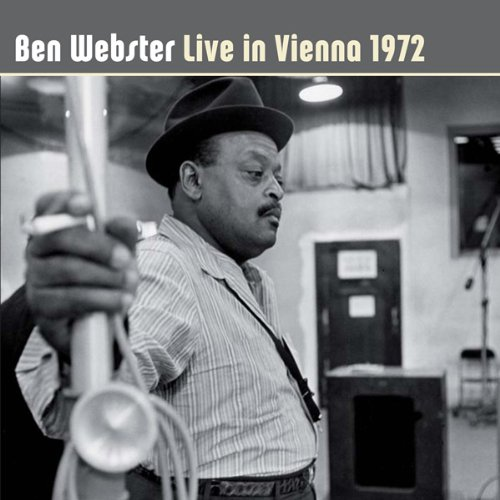 Live in Vienna 1972 by Ben Webster
