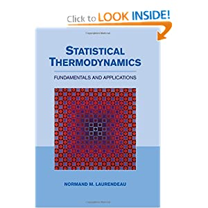 Statistical thermodynamics Professor Normand Laurendeau