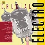 Crucial Electro 4 [VINYL]