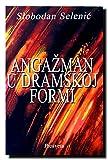 img - for Angazman u dramskoj formi book / textbook / text book