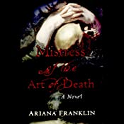 Mistress of the Art of Death: A Novel | [Ariana Franklin]