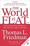 img - for The World Is Flat: The Globalized World in the Twenty-first Century book / textbook / text book