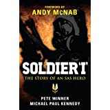 Soldier 'I': the Story of an SAS Hero: From Mirbat to the Iranian Embassy Siege and Beyond (General Military)by Pete Winner