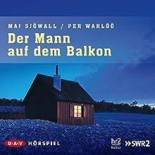 Der Mann auf dem Balkon (Kommissar Martin Beck 3) (       ungekürzt) von Maj Sjöwall, Per Wahlöö Gesprochen von: Bodo Primus