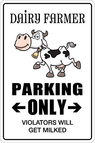 dairy-farmer-parking-only-8-x-12-metal-novelty-sign-aluminum-ns-041-by-sticker-pirate