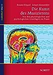 Die Kunst des Musizierens: Von den ph...