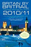 img - for Britain by Britrail 2010/11: Touring Britain by Train book / textbook / text book