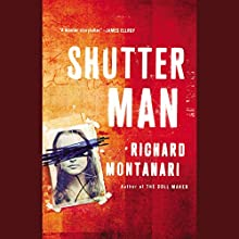 Shutter Man Audiobook by Richard Montanari Narrated by Scott Brick