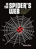 img - for In the Spider's Web: Decades After the War, a Jew Is Enmeshed in International Nazi Intrigue book / textbook / text book