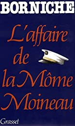 L' Affaire de la môme Moineau