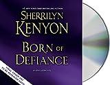 Born of Defiance (A League Novel)