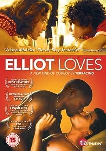 Elliot Loves [DVD]
