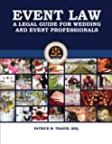 Event Law: A Legal Guide For Wedding & Event Professionals
