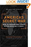America's Secret War: Inside the Hidd...
