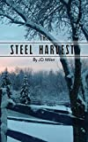 The Steel Harvest