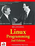 img - for Beginning Linux Programming (Programmer to Programmer) 2nd edition by Stones, Richard, Matthew, Neil (2000) Paperback book / textbook / text book