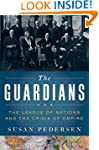 The Guardians: The League of Nations...