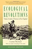 img - for Ecological Revolutions: Nature, Gender, and Science in New England (H. Eugene and Lillian Youngs Lehman Series) book / textbook / text book