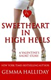 Sweetheart in High Heels (a humorous romantic valentines mystery) (High Heels Mysteries)