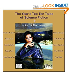 The Year's Top Ten Tales of Science Fiction 3 by Damien Broderick, Aliette de Bodard, Yoon Ha Lee and Ian R. MacLeod