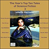 The Years Top Ten Tales of Science Fiction 3