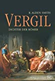 img - for Vergil: Dichter der Romer (German Edition) by R. Alden Smith (2012-04-28) book / textbook / text book
