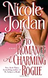 To Romance a Charming Rogue (Courtship Wars, Book 4) by  Nicole Jordan in stock, buy online here