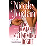 To Romance a Charming Rogue (Courtship Wars, Book 4) ~ Nicole Jordan